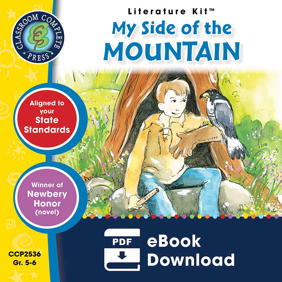 My Side of the Mountain - Literature Kit Gr. 5-6 - eBook