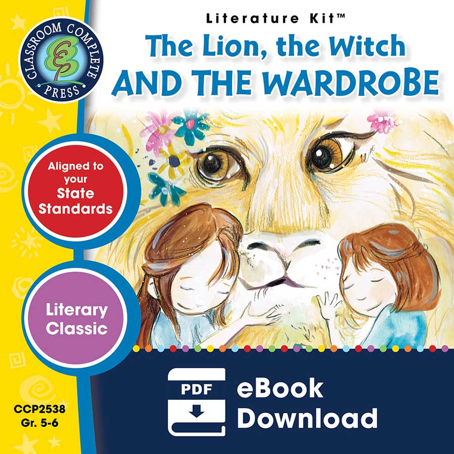 The Lion, the Witch and the Wardrobe - Literature Kit Gr. 5-6 - eBook