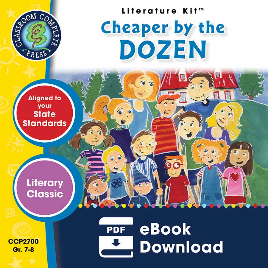 Cheaper by the Dozen - Literature Kit Gr. 7-8 - eBook
