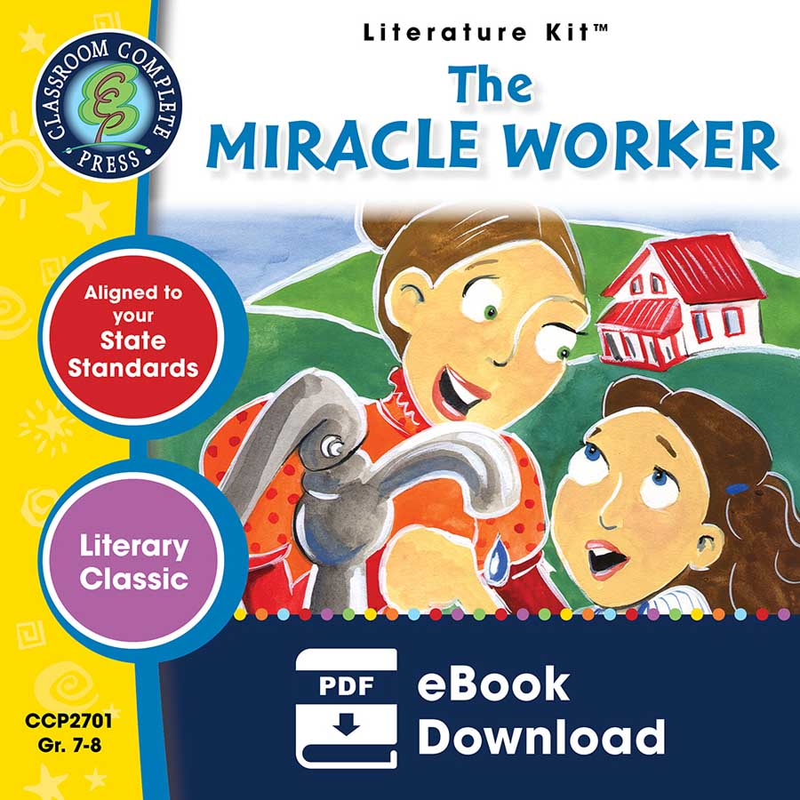 The Miracle Worker - Literature Kit Gr. 7-8 - eBook
