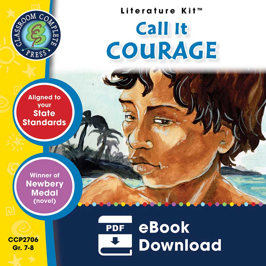 Call It Courage - Literature Kit Gr. 7-8 - eBook