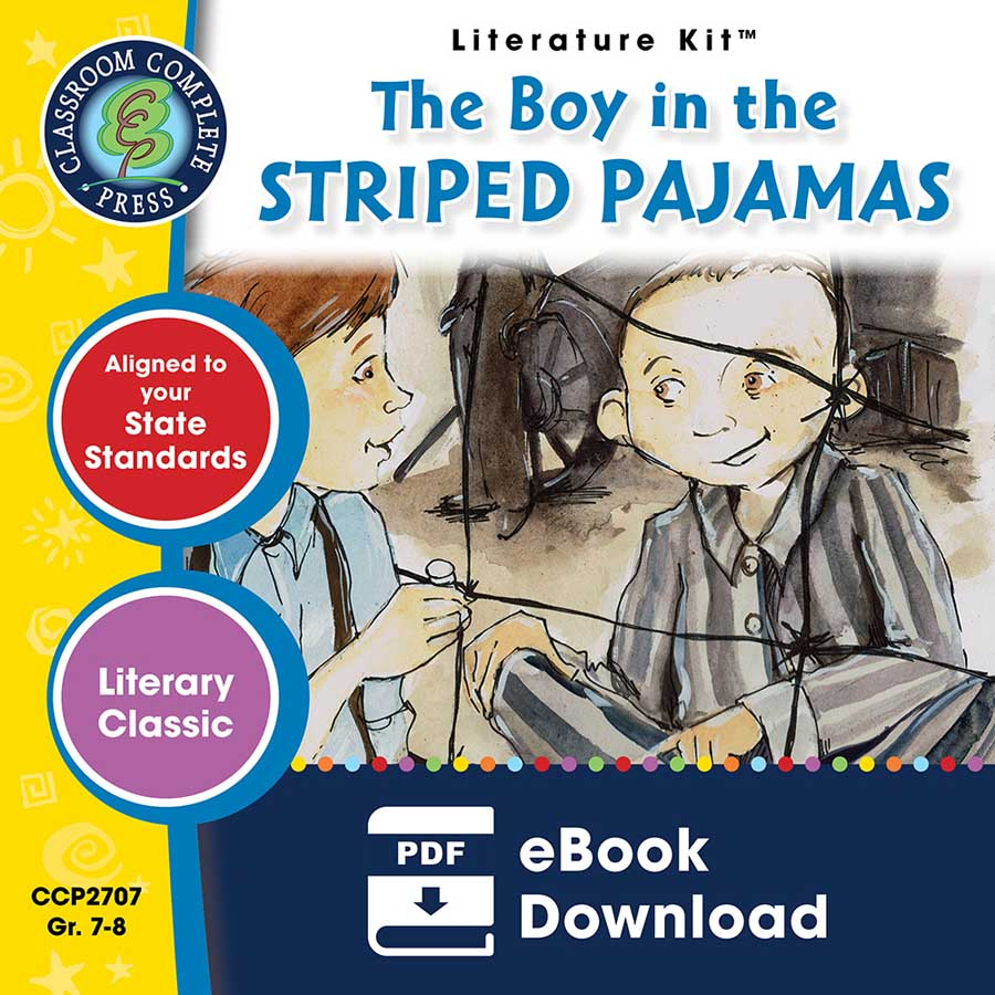 The Boy in the Striped Pajamas - Literature Kit Gr. 7-8 - eBook