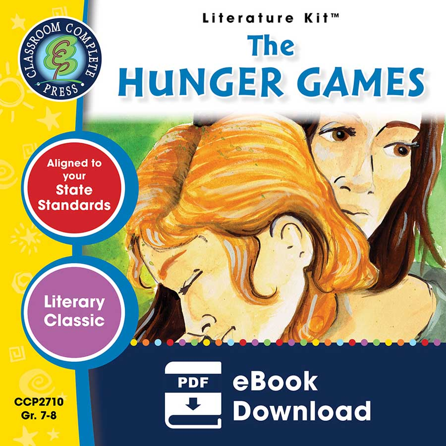 The Hunger Games - Literature Kit Gr. 7-8 - eBook