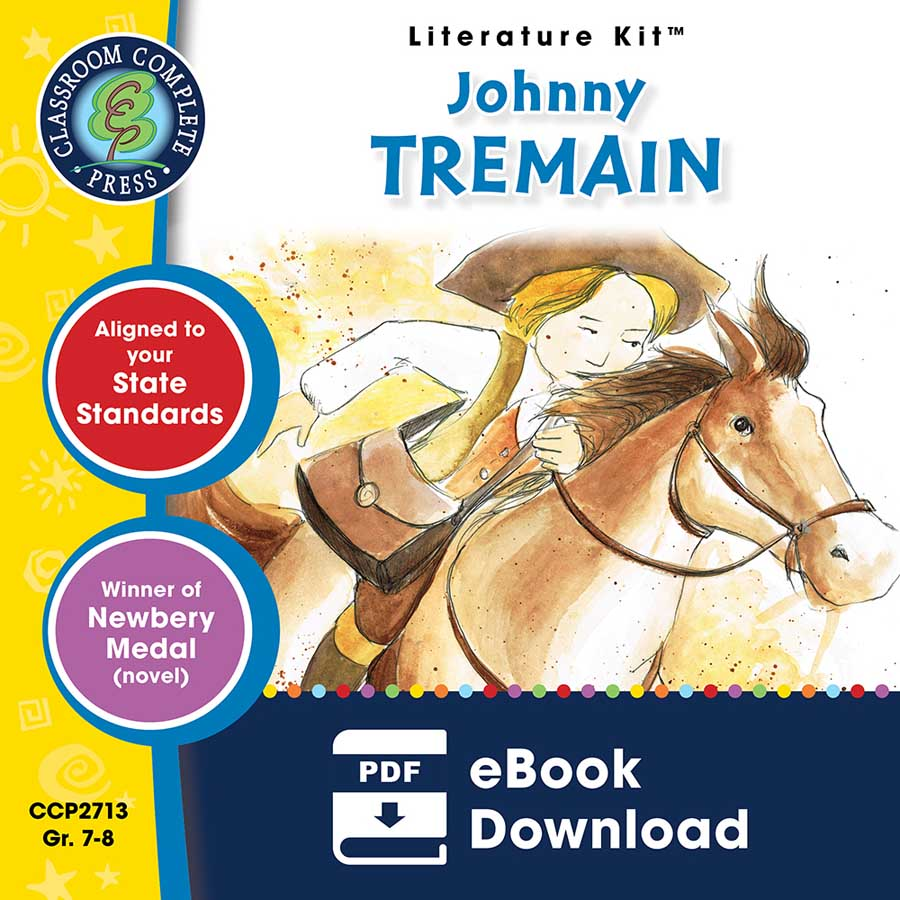 Johnny Tremain - Literature Kit Gr. 7-8 - eBook