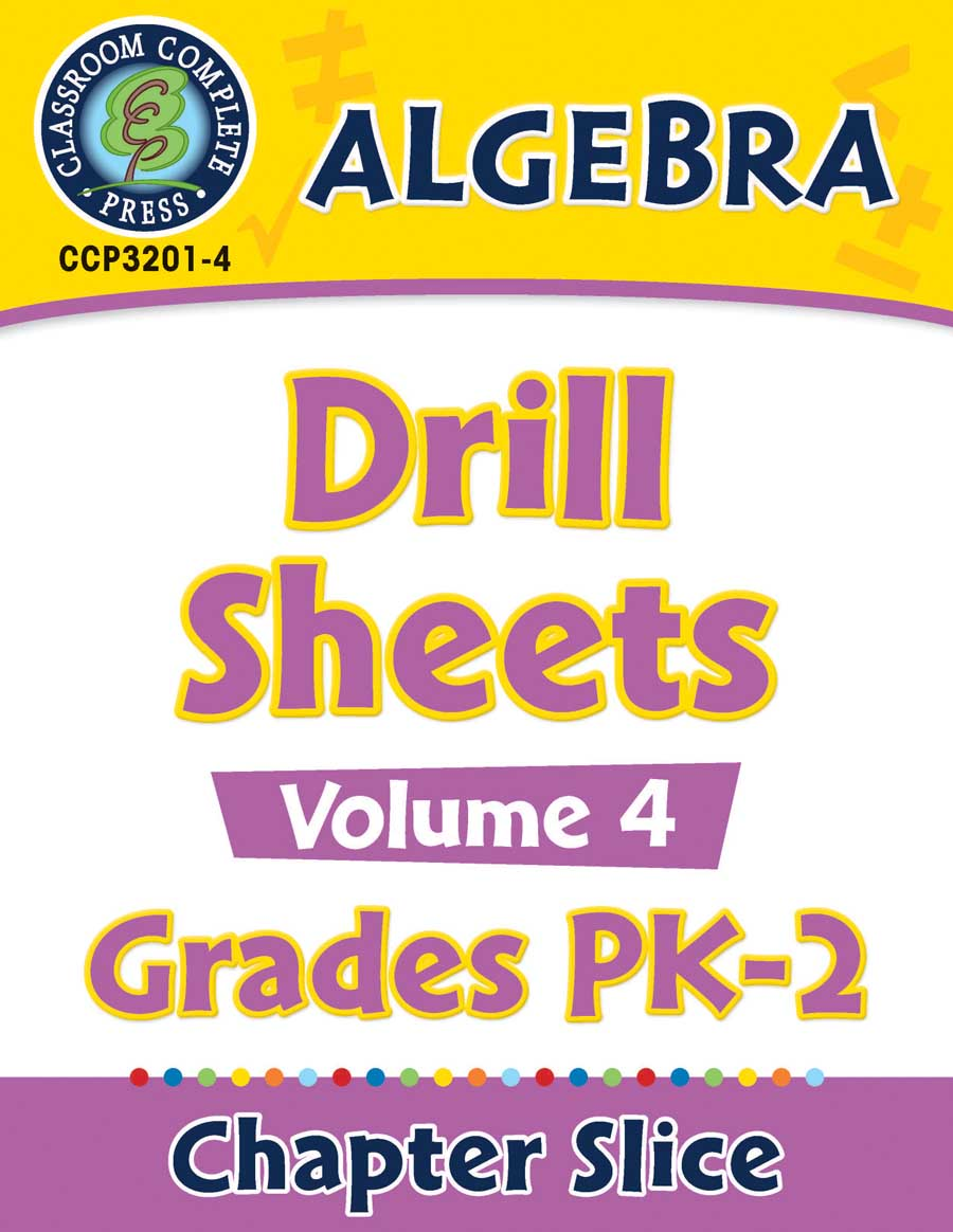 Algebra - Drill Sheets Vol. 4 Gr. PK-2 - Chapter Slice eBook