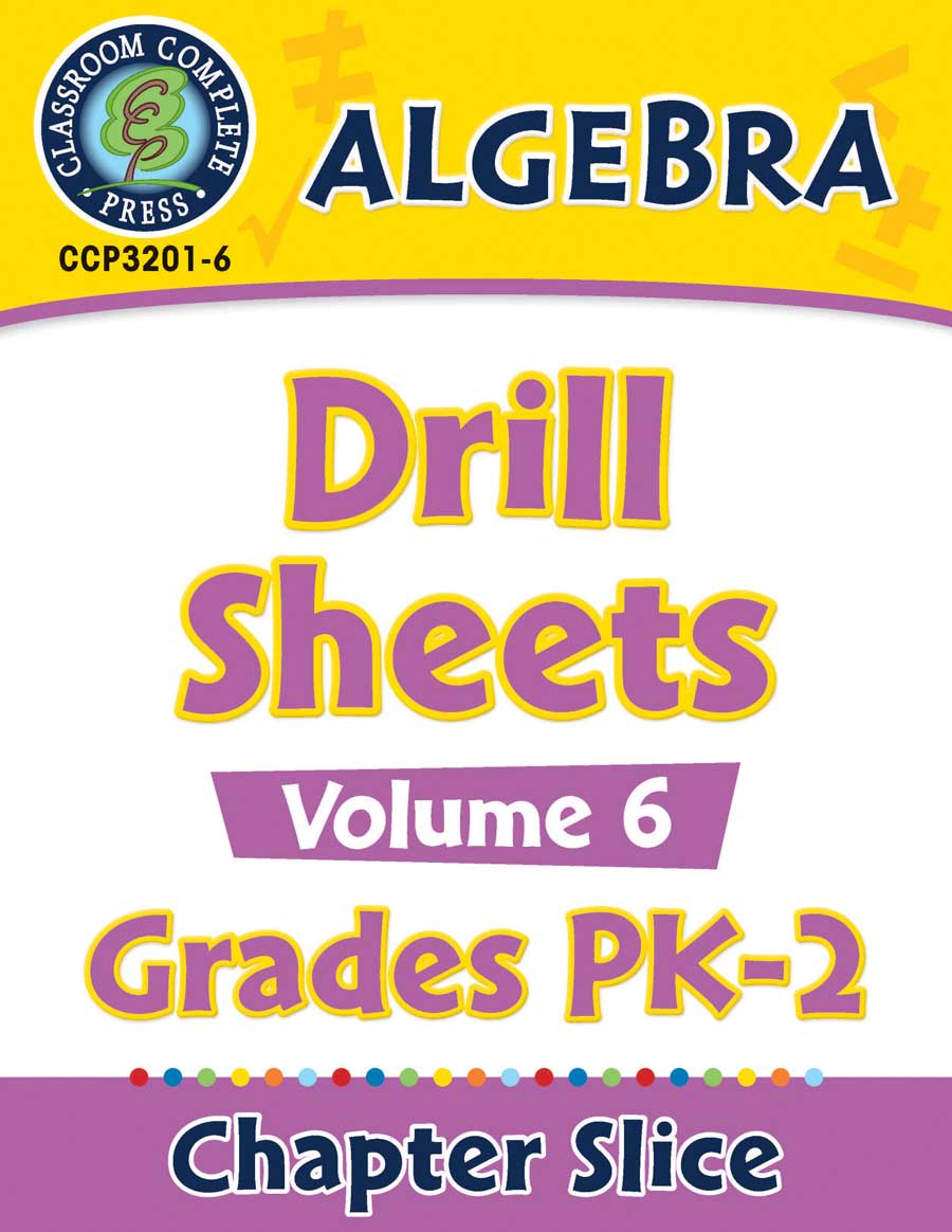 Algebra - Drill Sheets Vol. 6 Gr. PK-2 - Chapter Slice eBook
