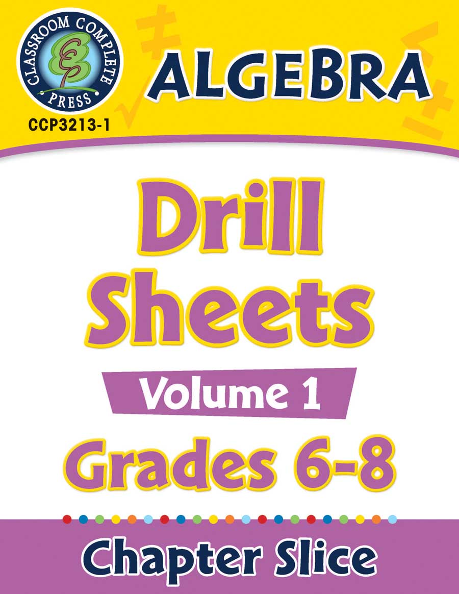 Algebra - Drill Sheets Vol. 1 Gr. 6-8 - Chapter Slice eBook