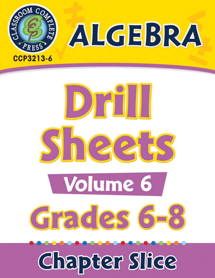 Algebra - Drill Sheets Vol. 6 Gr. 6-8 - Chapter Slice eBook