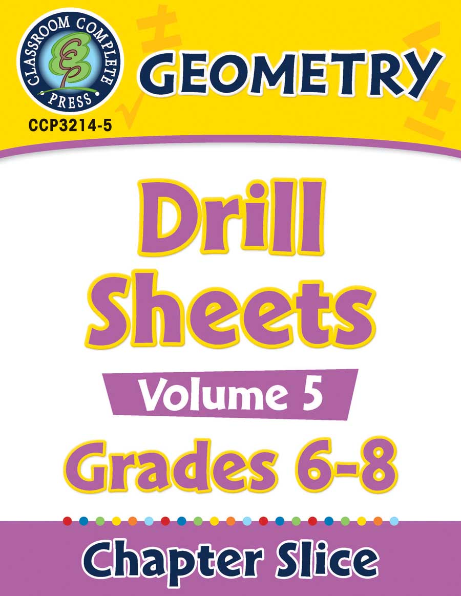 Geometry - Drill Sheets Vol. 5 Gr. 6-8 - Chapter Slice eBook
