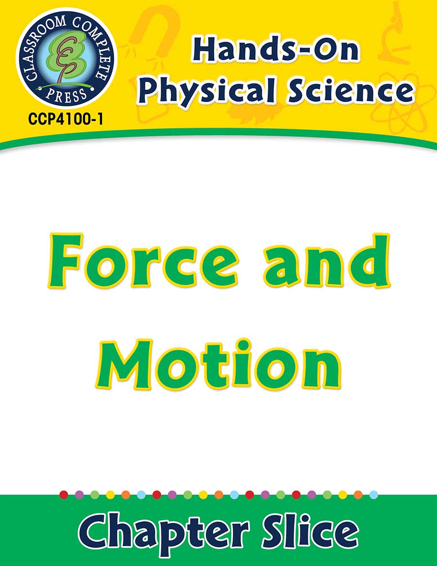 Hands-On - Physical Science: Force and Motion Gr. 1-5 - Chapter Slice eBook
