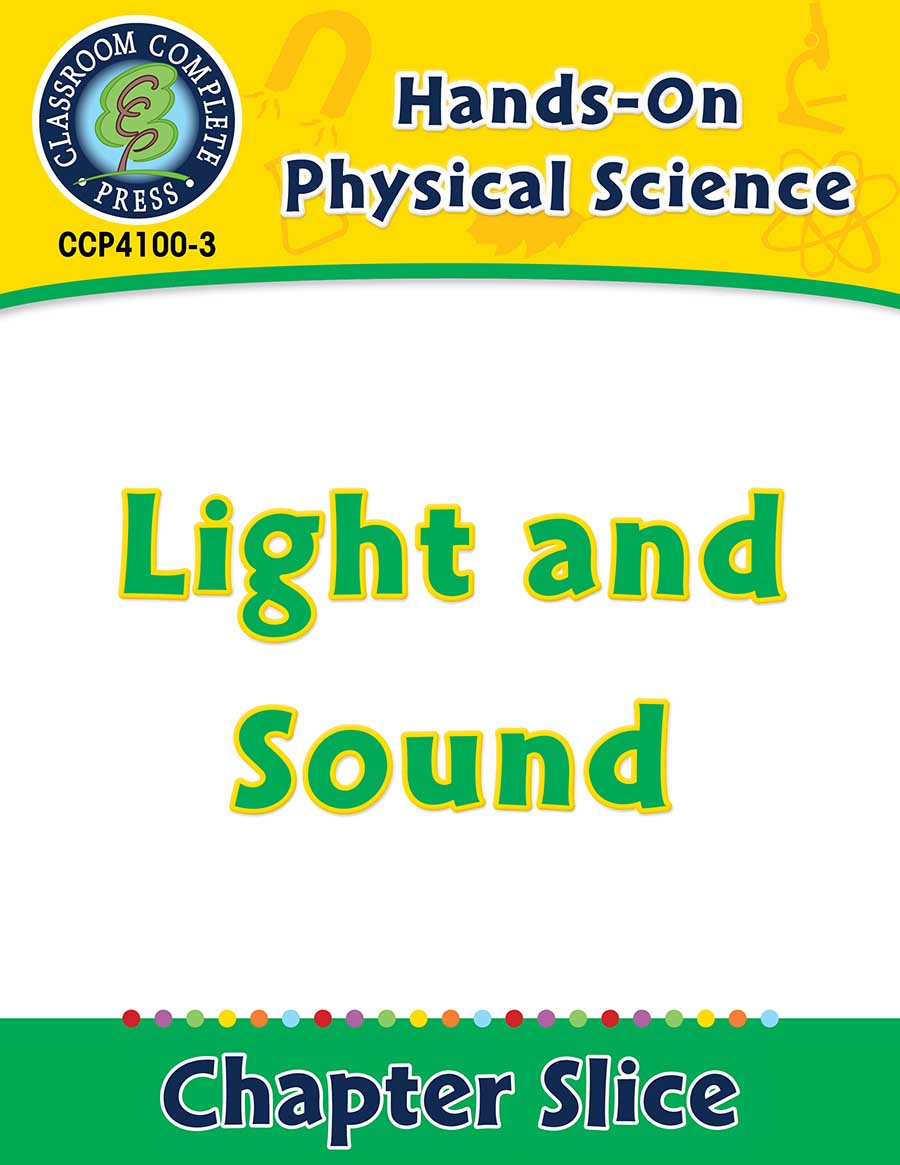 Hands-On - Physical Science: Light and Sound Gr. 1-5 - Chapter Slice eBook