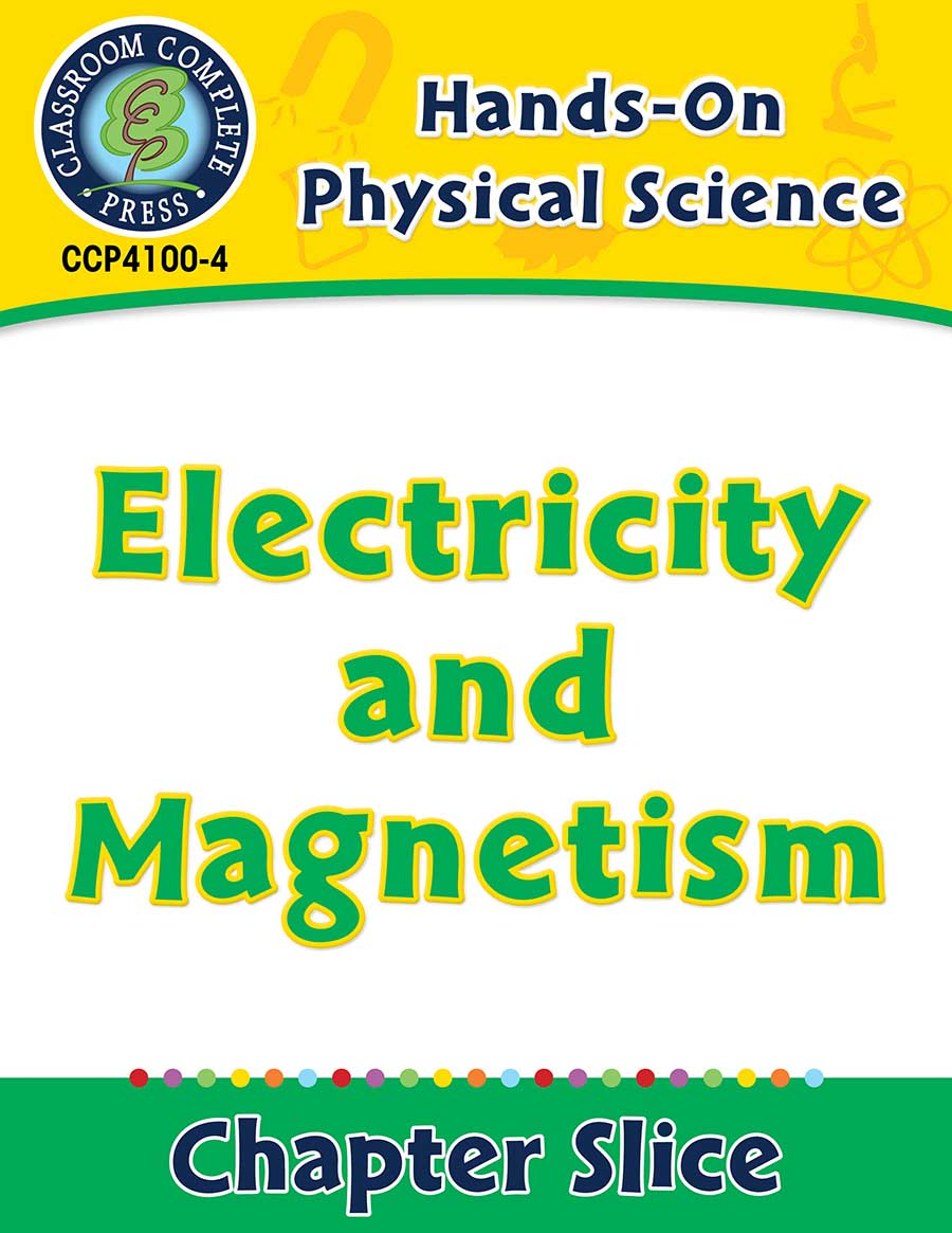 Hands-On - Physical Science: Electricity and Magnetism Gr. 1-5 - Chapter Slice eBook