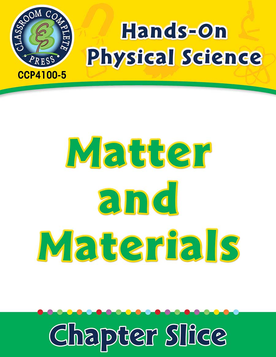 Hands-On - Physical Science: Matter and Materials Gr. 1-5 - Chapter Slice eBook