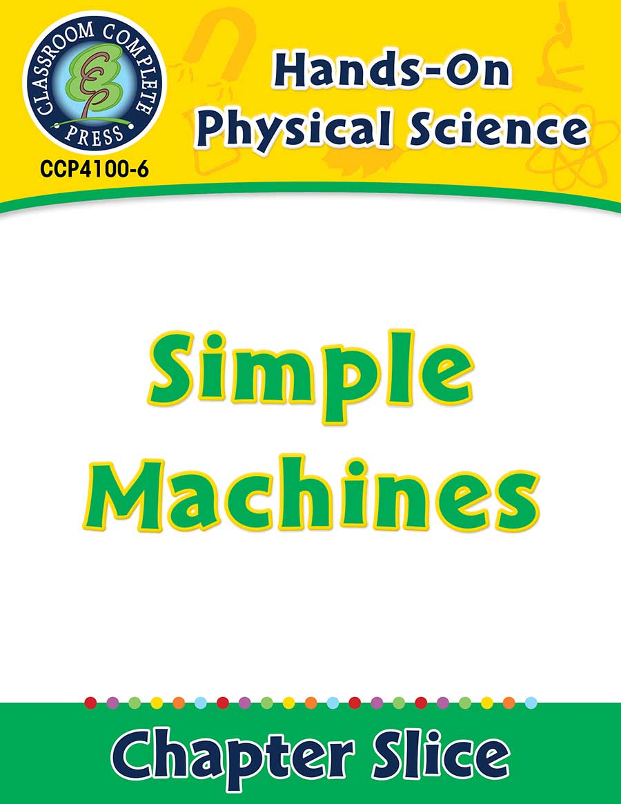 Hands-On - Physical Science: Simple Machines Gr. 1-5 - Chapter Slice eBook