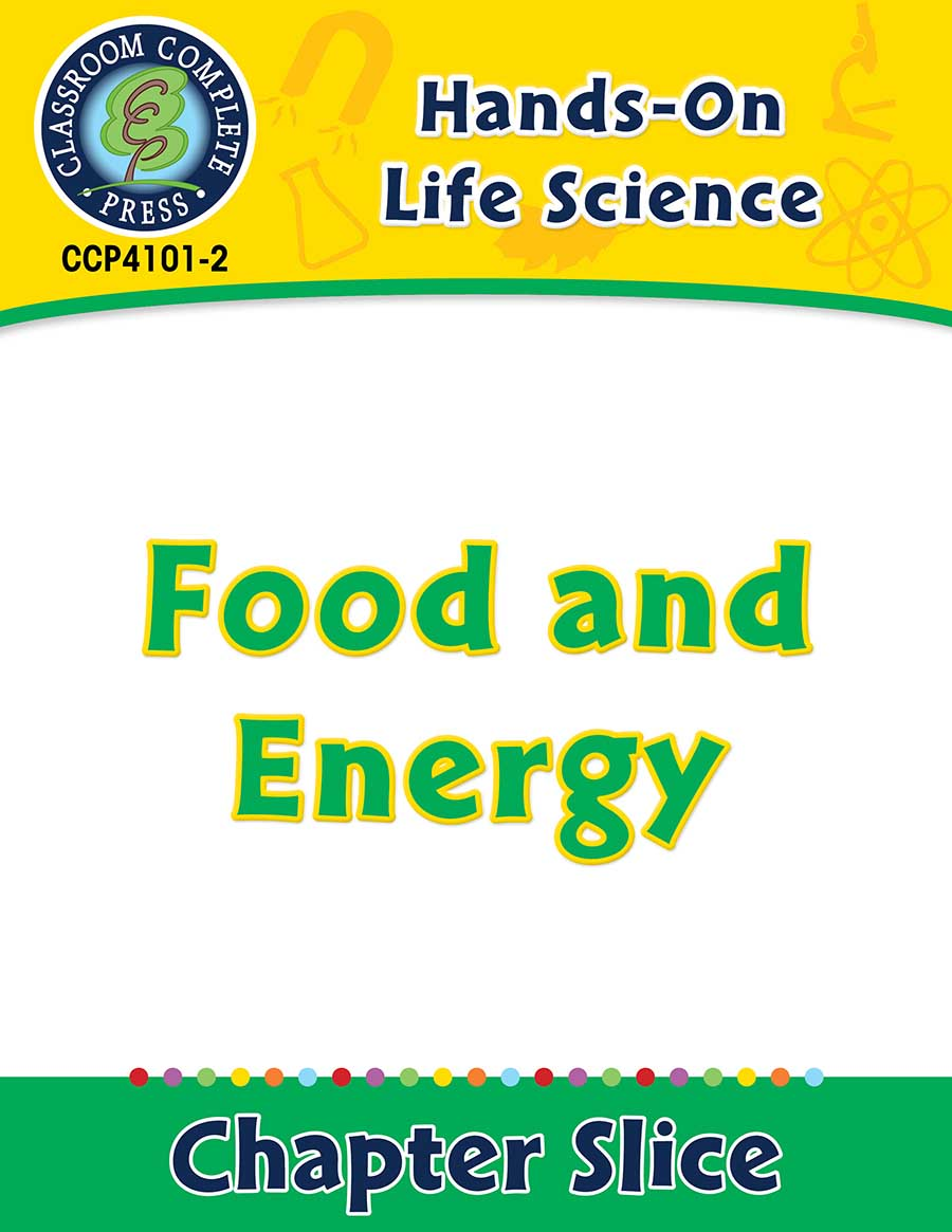 Hands-On - Life Science: Food and Energy Gr. 1-5 - Chapter Slice eBook