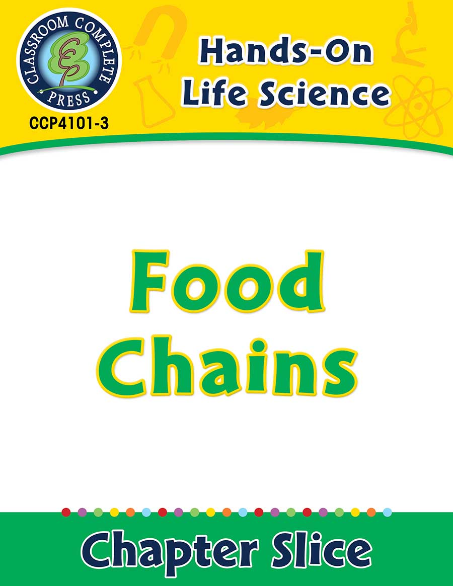 Hands-On - Life Science: Food Chains Gr. 1-5 - Chapter Slice eBook