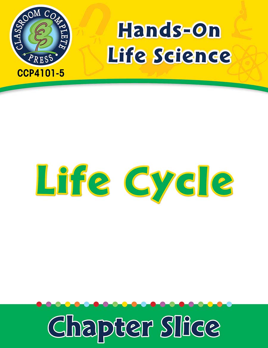 Hands-On - Life Science: Life Cycle Gr. 1-5 - Chapter Slice eBook