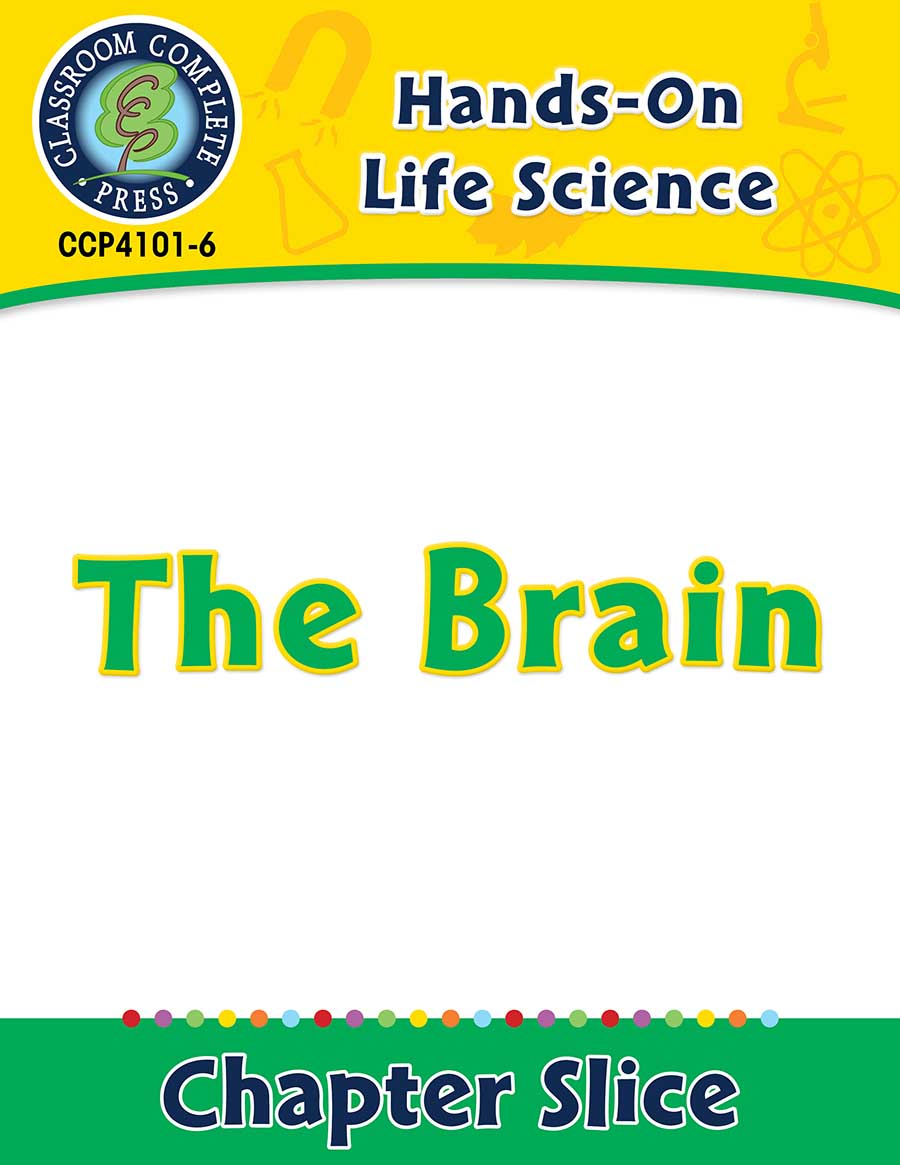 Hands-On - Life Science: The Brain Gr. 1-5 - Chapter Slice eBook