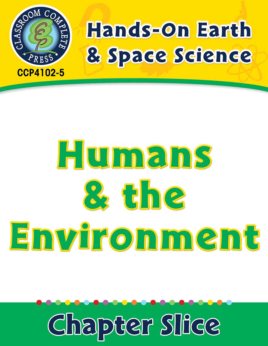 Hands-On - Earth & Space Science: Humans and the Environment Gr. 1-5 - Chapter Slice eBook