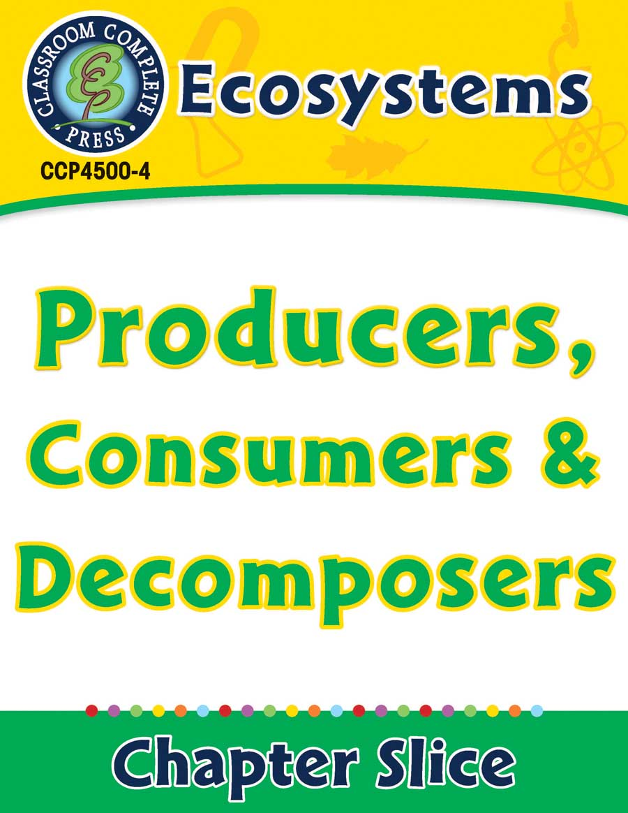 Worksheets Producers Consumers And Decomposers Worksheet ecosystems producers consumers and decomposers grades 5 to 8 lesson plan worksheets