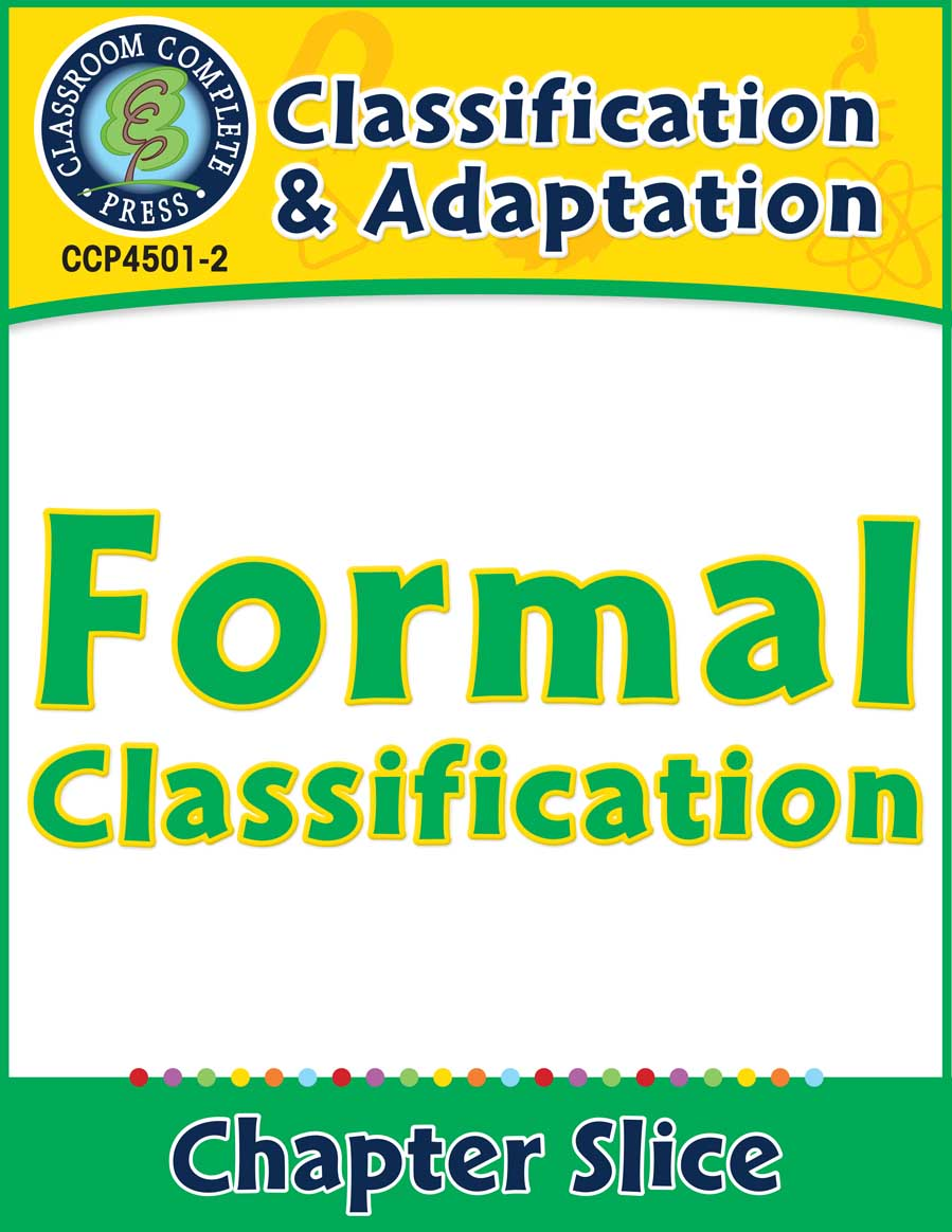 Classification & Adaptation: Formal Classification Gr. 5-8 - Chapter Slice eBook