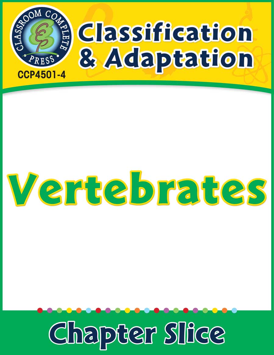 Classification & Adaptation: Vertebrates Gr. 5-8 - Chapter Slice eBook