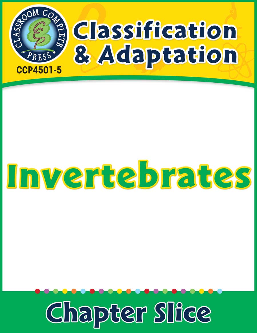 Classification & Adaptation: Invertebrates Gr. 5-8 - Chapter Slice eBook
