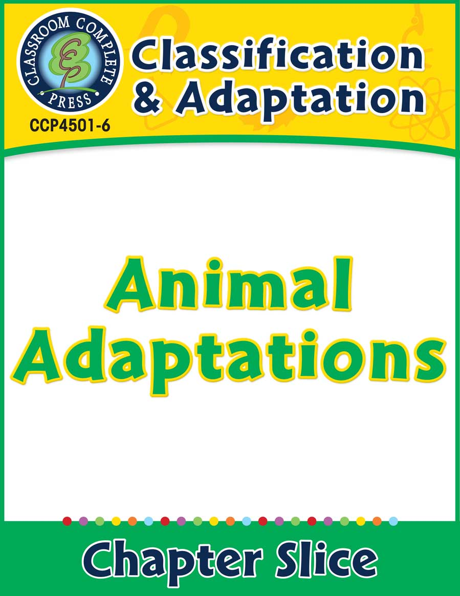 Classification & Adaptation: Animal Adaptations Gr. 5-8 - Chapter Slice eBook