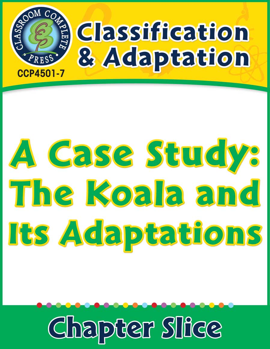 Classification & Adaptation: A Case Study: The Koala and Its Adaptations Gr. 5-8 - Chapter Slice eBook
