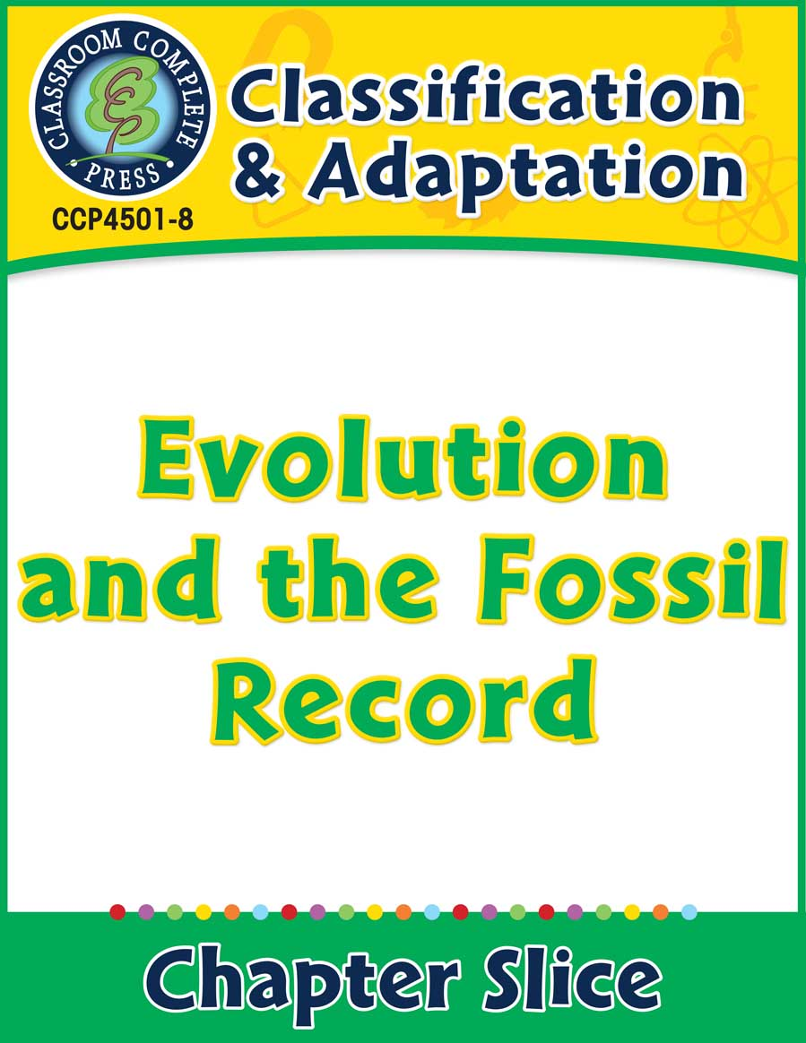 Classification & Adaptation: Evolution and the Fossil Record Gr. 5-8 - Chapter Slice eBook