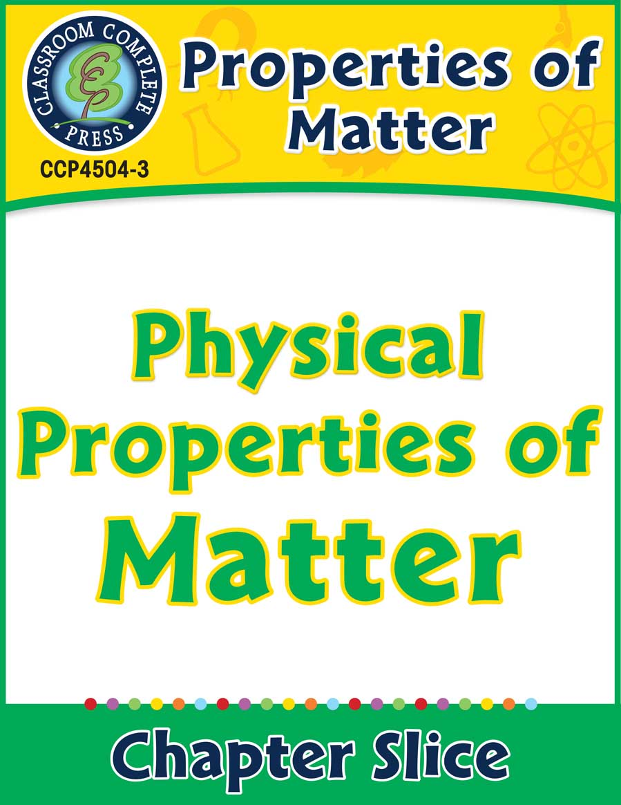 Properties of Matter: Physical Properties of Matter Gr. 5-8 - Chapter Slice eBook
