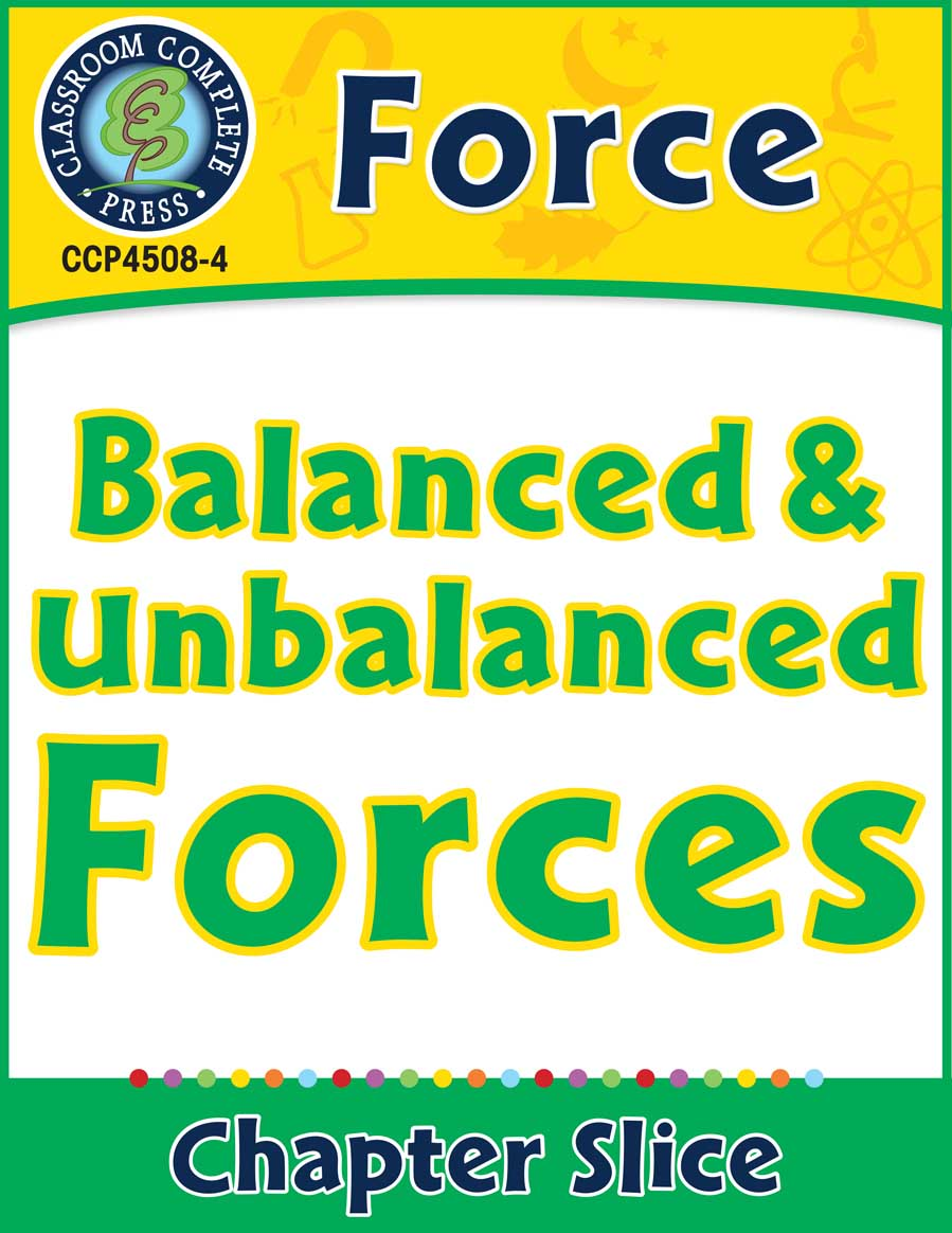Force: Balanced & Unbalanced Forces Gr. 5-8 - Chapter Slice eBook