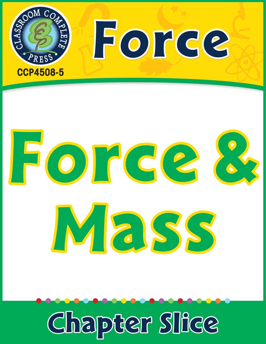 Force: Force & Mass Gr. 5-8 - Chapter Slice eBook
