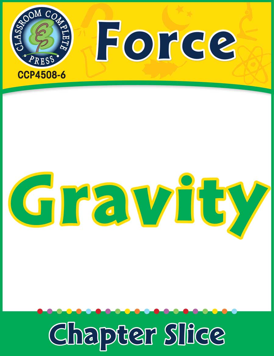 Force: Gravity Gr. 5-8 - Chapter Slice eBook