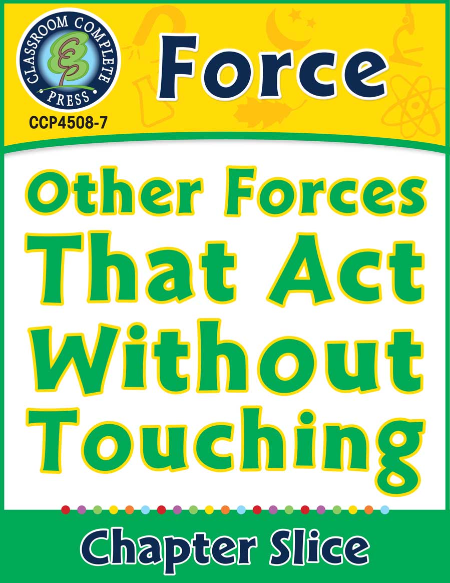 Force: Other Forces That Act Without Touching Gr. 5-8 - Chapter Slice eBook