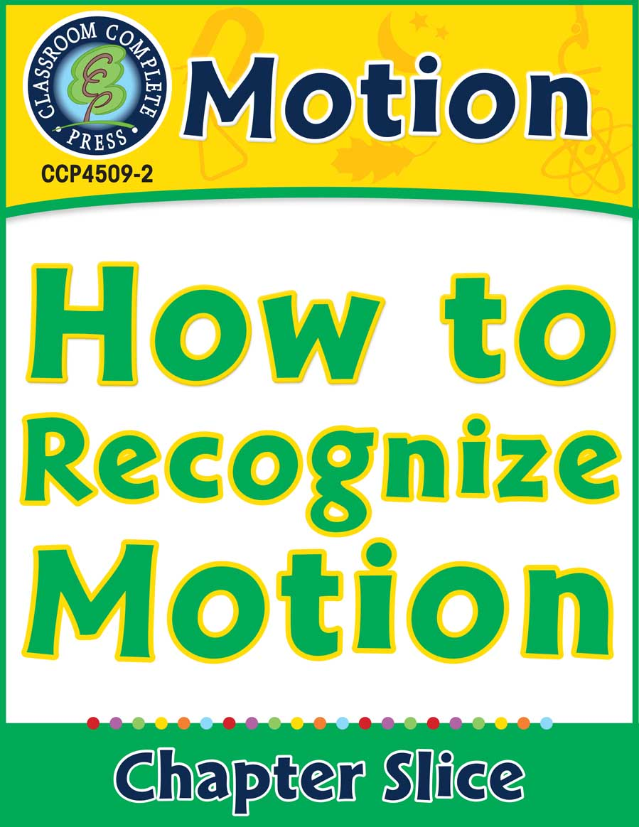 Motion: How to Recognize Motion Gr. 5-8 - Chapter Slice eBook
