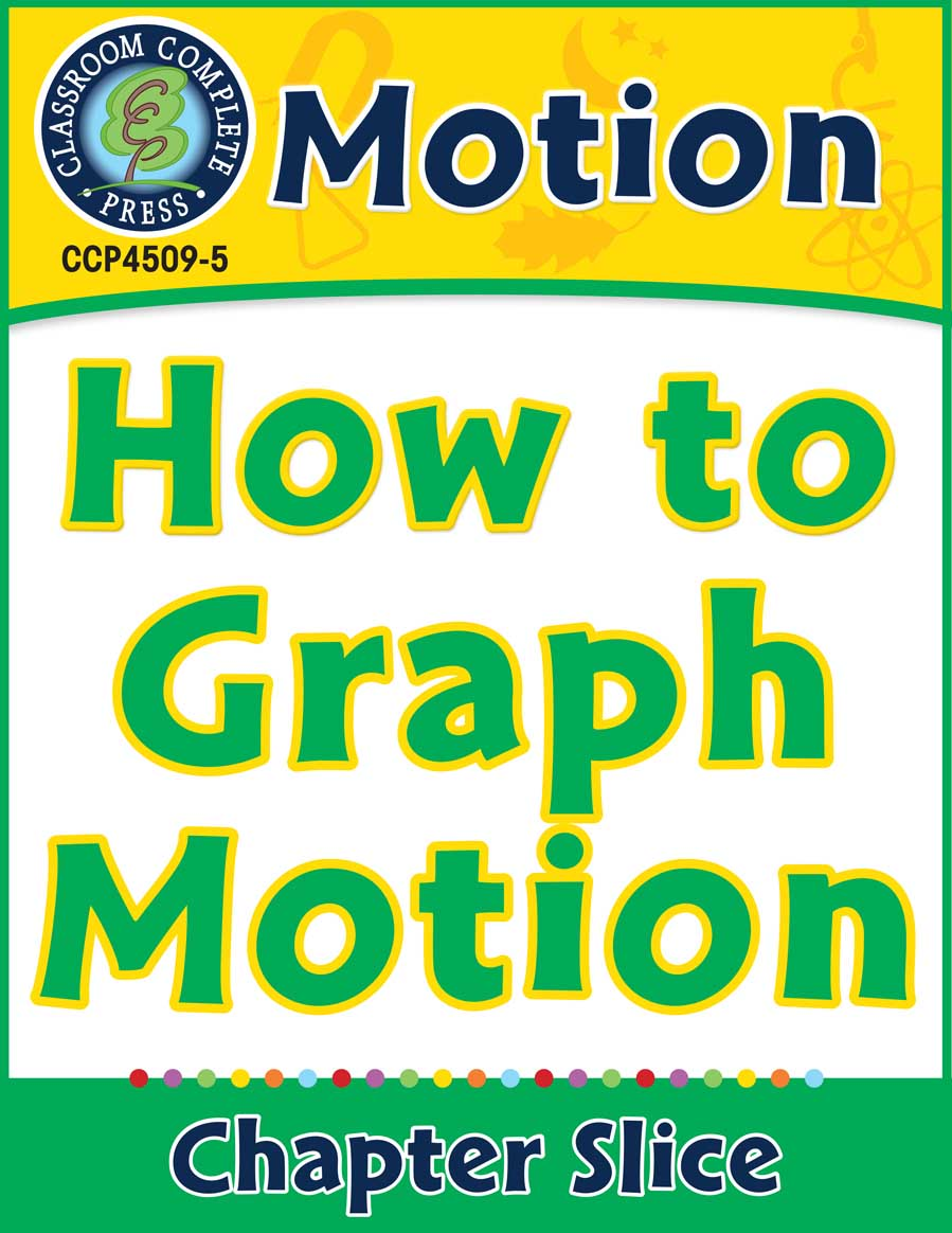 Motion: How to Graph Motion Gr. 5-8 - Chapter Slice eBook