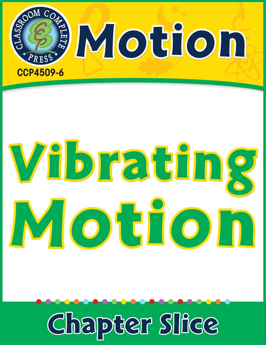 Motion: Vibrating Motion Gr. 5-8 - Chapter Slice eBook