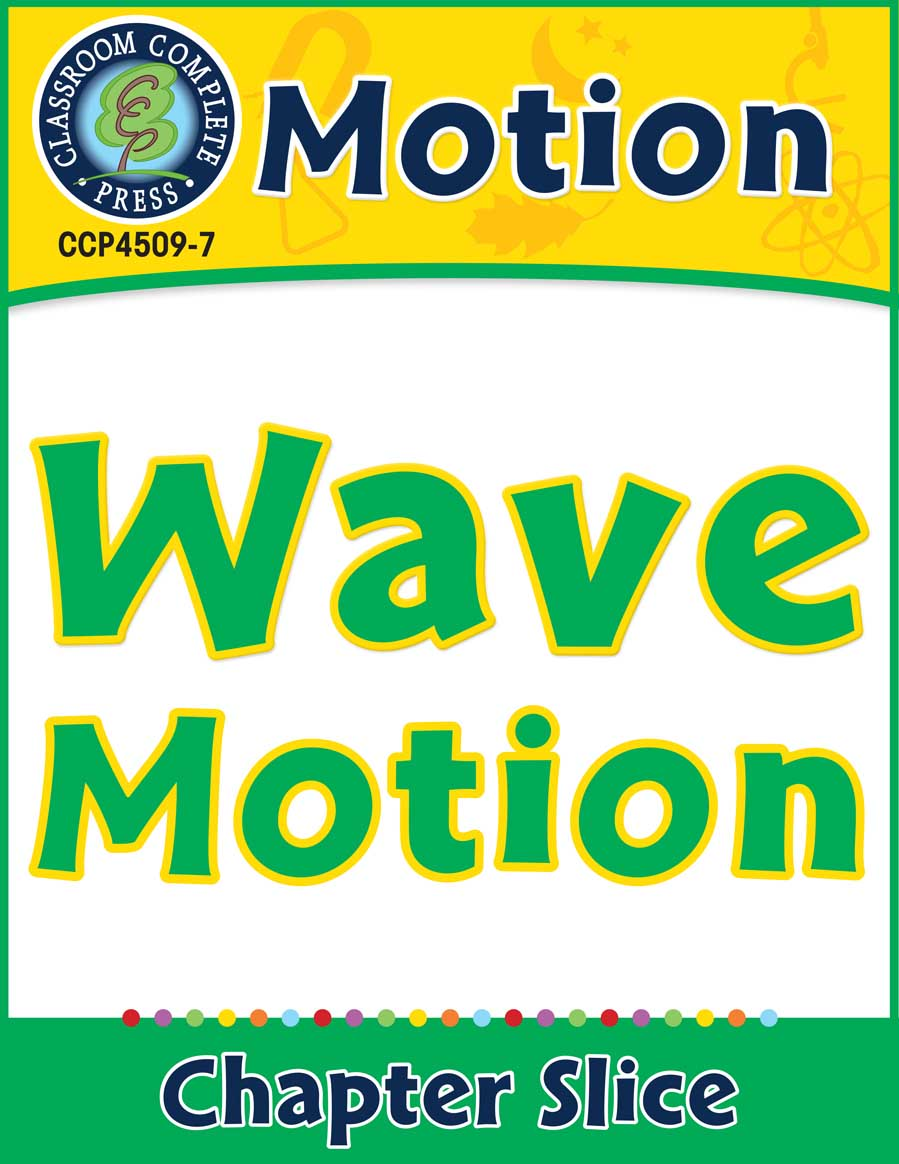 Motion: Wave Motion Gr. 5-8 - Chapter Slice eBook