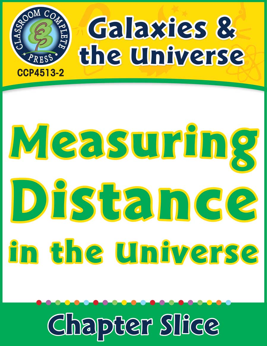 Galaxies & The Universe: Measuring Distance in the Universe Gr. 5-8 - Chapter Slice eBook