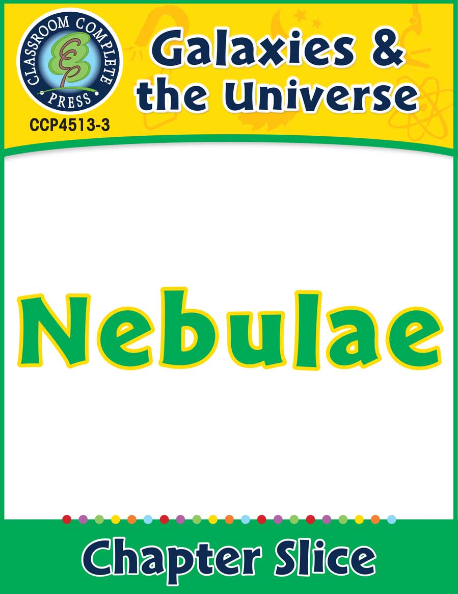 Galaxies & The Universe: Nebulae Gr. 5-8 - Chapter Slice eBook