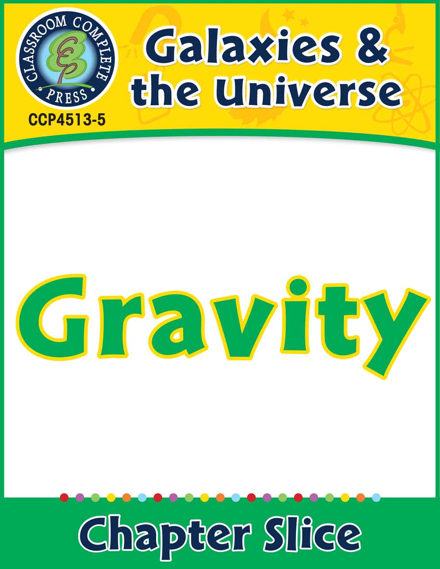 Galaxies & The Universe: Gravity Gr. 5-8 - Chapter Slice eBook