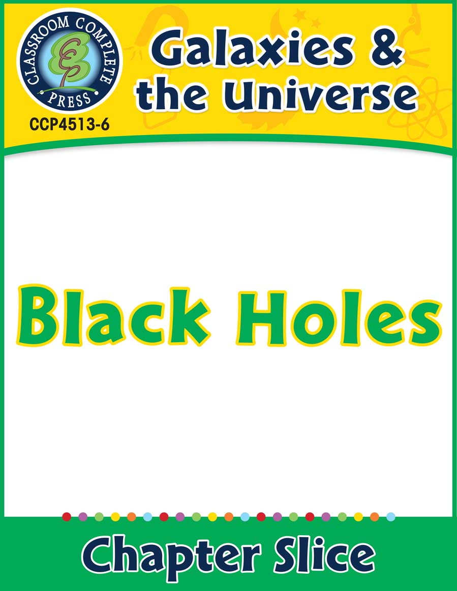 Galaxies & The Universe: Black Holes Gr. 5-8 - Chapter Slice eBook
