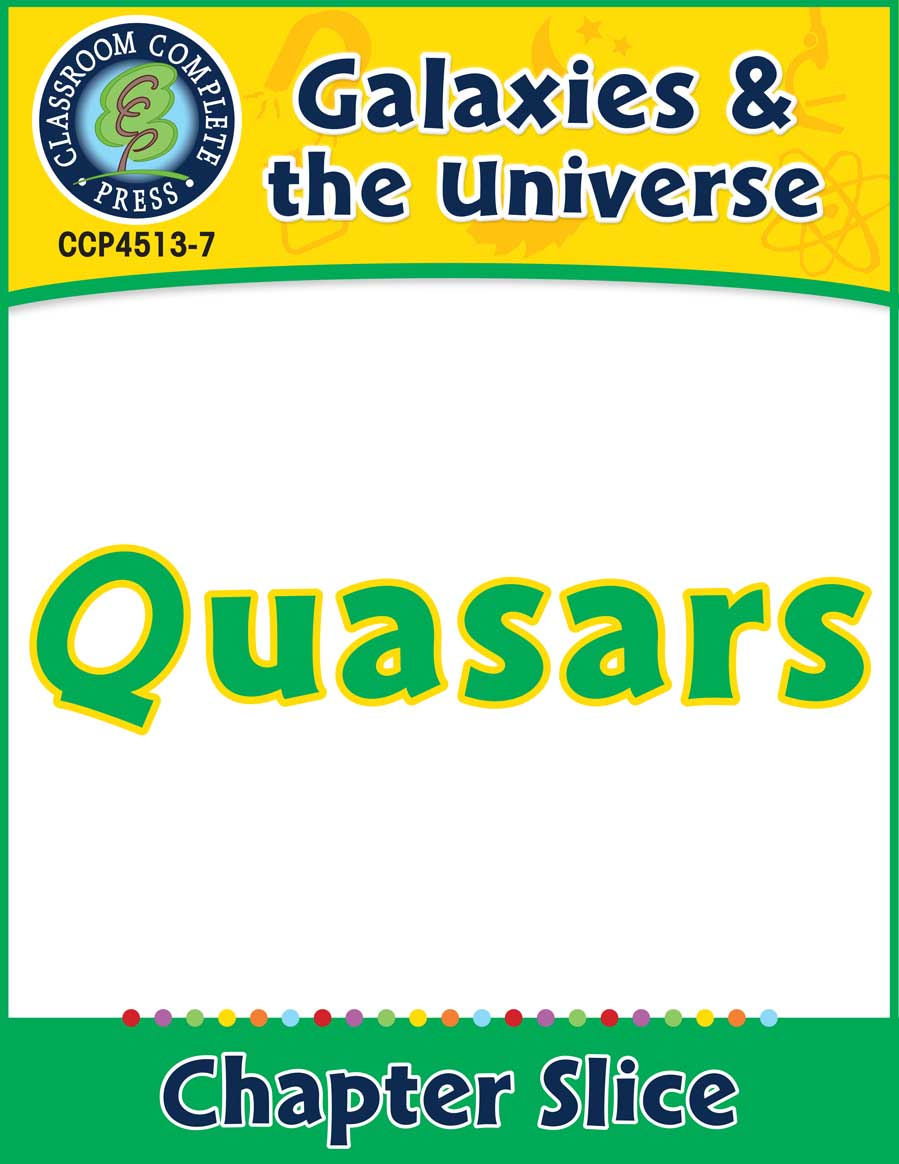 Galaxies & The Universe: Quasars Gr. 5-8 - Chapter Slice eBook