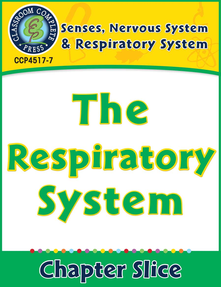 Senses, Nervous & Respiratory Systems: The Respiratory System Gr. 5-8 - Chapter Slice eBook