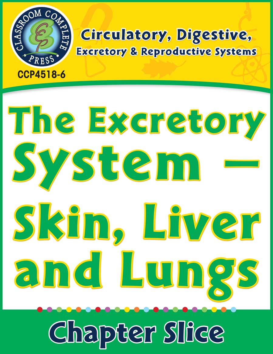 Circulatory, Digestive & Reproductive Systems: Skin, Liver & Lungs Gr. 5-8 - Chapter Slice eBook