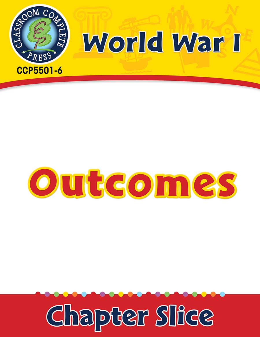 World War I: Outcomes Gr. 5-8 - Chapter Slice eBook
