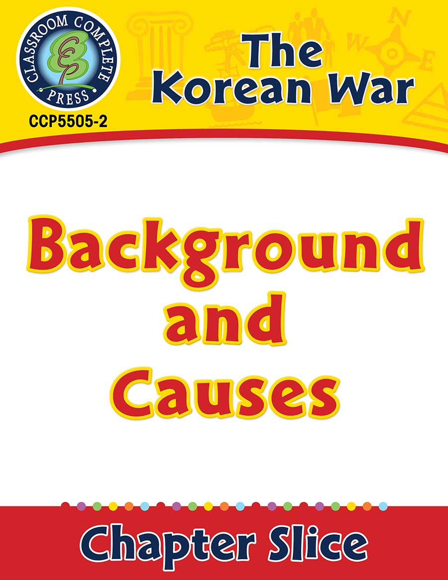 Korean War: Background and Causes Gr. 5-8 - Chapter Slice eBook