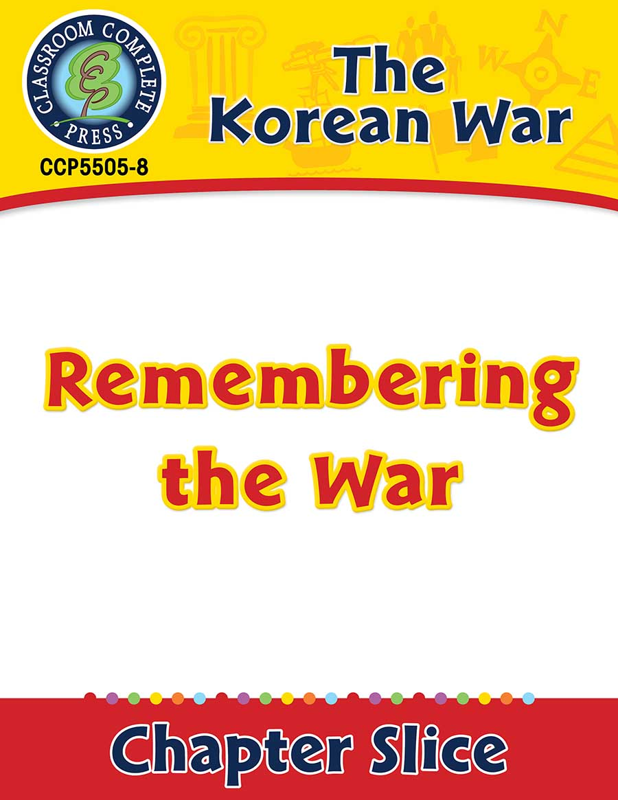 Korean War: Remembering the War Gr. 5-8 - Chapter Slice eBook