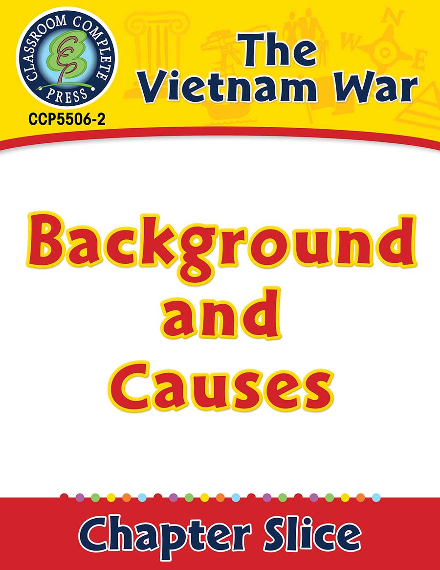 Vietnam War: Background and Causes Gr. 5-8 - Chapter Slice eBook